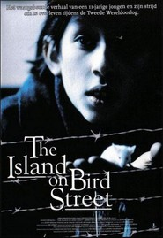 The Island on Bird Street is the best movie in Patrick Bergin filmography.