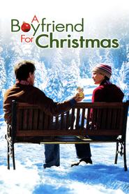 Film A Boyfriend for Christmas.