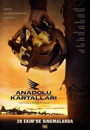 Anadolu kartallari is the best movie in Ekin Turkmen filmography.