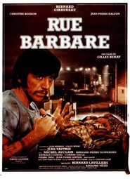 Rue barbare is the best movie in Michel Auclair filmography.