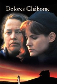 Dolores Claiborne - movie with Jennifer Jason Leigh.