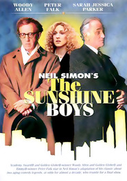 The Sunshine Boys is the best movie in Woody Allen filmography.