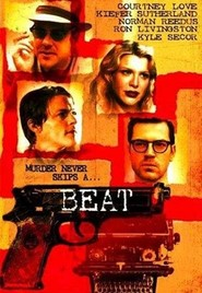 Beat - movie with Kiefer Sutherland.
