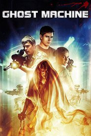 Ghost Machine is the best movie in Rachael Taylor filmography.