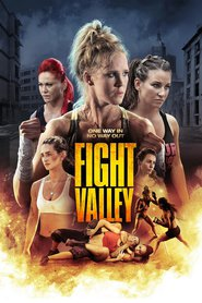 Fight Valley is the best movie in Miesha Tate filmography.