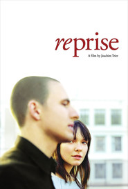 Reprise is the best movie in Anders Danielsen Lie filmography.
