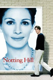 Notting Hill - movie with Julia Roberts.