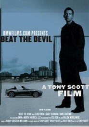 Beat the Devil - movie with Danny Trejo.