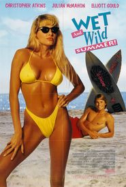 Wet and Wild Summer! is the best movie in Julian McMahon filmography.