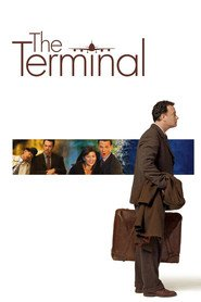 The Terminal - movie with Tom Hanks.