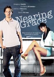 Nearing Grace is the best movie in Jordana Brewster filmography.