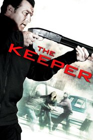 The Keeper - movie with Steven Seagal.