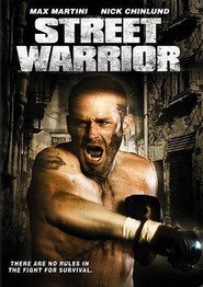 Street Warrior is the best movie in Max Martini filmography.