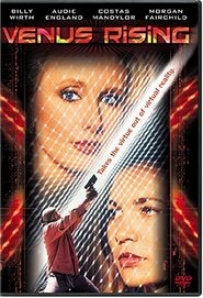 Venus Rising is the best movie in John Kerry filmography.