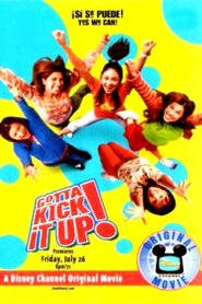 Gotta Kick It Up! is the best movie in America Ferrera filmography.