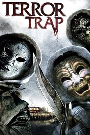 Terror Trap is the best movie in Jeff Fahey filmography.