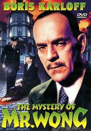 The Mystery of Mr. Wong - movie with Holmes Herbert.