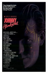 Johnny Handsome - movie with Mickey Rourke.