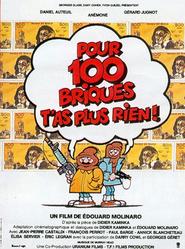 Pour 100 briques t'as plus rien... is the best movie in Darry Cowl filmography.