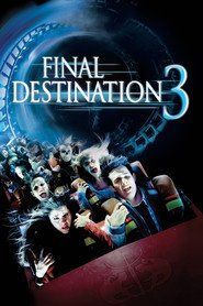 Final Destination 3 is the best movie in Gina Holden filmography.