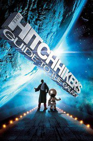 The Hitchhiker's Guide to the Galaxy - movie with Bill Nighy.