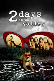 2 Days in the Valley - movie with Peter Horton.