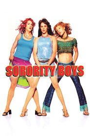 Sorority Boys - movie with Michael Rosenbaum.