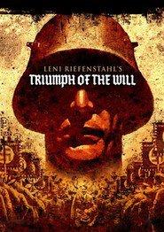 Triumph des Willens is the best movie in Adolf Hitler filmography.