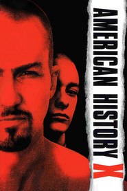 American History X is the best movie in Edward Norton filmography.