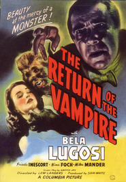 The Return of the Vampire - movie with Nina Foch.