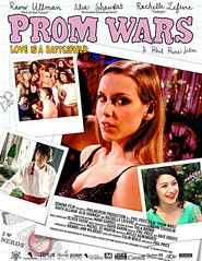 Prom Wars: Love Is a Battlefield - movie with Rachelle Lefevre.