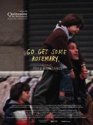 Go Get Some Rosemary is the best movie in Abel Ferrara filmography.
