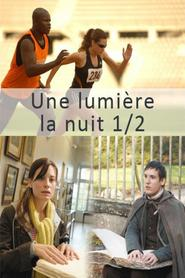 Une lumiere dans la nuit - movie with Pascal Demolon.