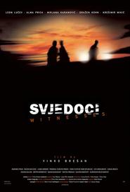 Svjedoci is the best movie in Bojan Navojec filmography.