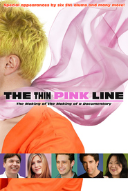 The Thin Pink Line - movie with Jennifer Aniston.