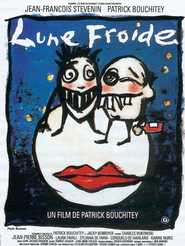 Lune froide is the best movie in Roland Blanche filmography.