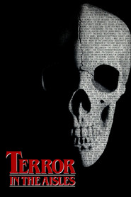 Terror in the Aisles - movie with Donald Pleasence.