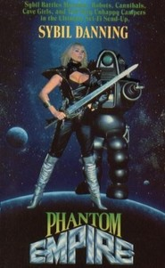The Phantom Empire - movie with Sybil Danning.