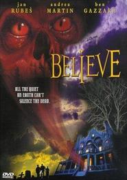 Believe is the best movie in Elisha Cuthbert filmography.