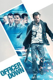 Officer Down - movie with Stephen Dorff.
