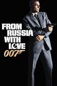 From Russia with Love is the best movie in Sean Connery filmography.