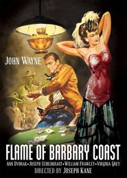Flame of Barbary Coast is the best movie in Joseph Schildkraut filmography.