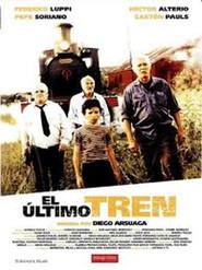 El ultimo tren is the best movie in Gaston Pauls filmography.