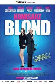 Komisarz Blond i oko sprawiedliwosci is the best movie in Anna Dereszowska filmography.