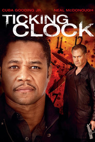 Ticking Clock - movie with Neal McDonough.