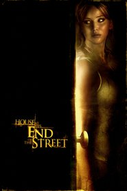House at the End of the Street - movie with Jennifer Lawrence.