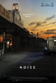 Noise is the best movie in Richard Pyros filmography.