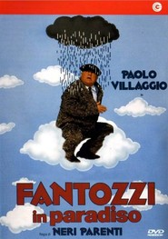 Fantozzi in paradiso is the best movie in Paolo Villaggio filmography.