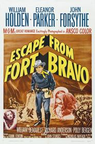 Escape from Fort Bravo - movie with Carl Benton Reid.