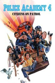 Police Academy 4: Citizens on Patrol - movie with George Gaynes.